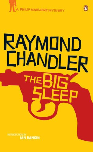 the big sleep movie and novel The big sleep is a 1946 film noir directed by howard hawks, an adaptation of the  novel of the same name by raymond chandler the movie stars humphrey.